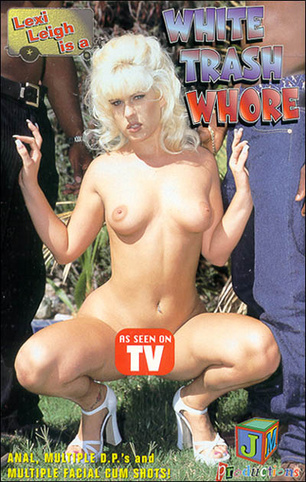 White Trash Whore