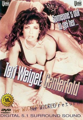 Teri Weigel: Centerfold