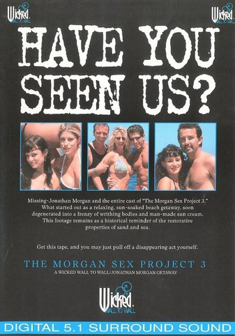 The Morgan Sex Project 3
