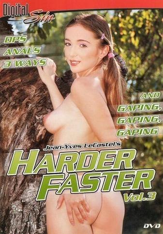 Harder Faster 3