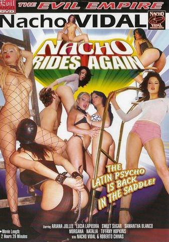 Nacho Rides Again