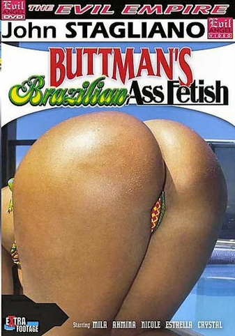 Brazilian buttmans fetish Ass