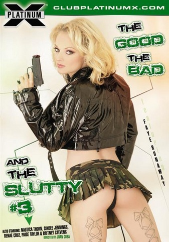 Good The Bad And The Slutty 3