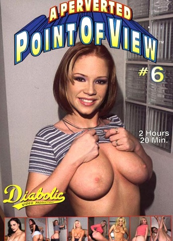 A Perverted Point Of View 6