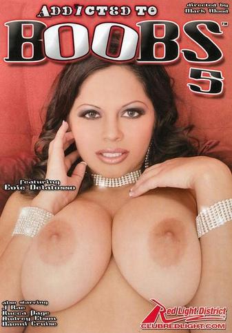 Addicted To Boobs 5