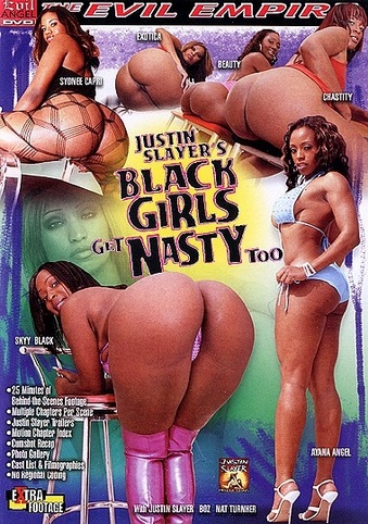 Black Girls Get Nasty Too