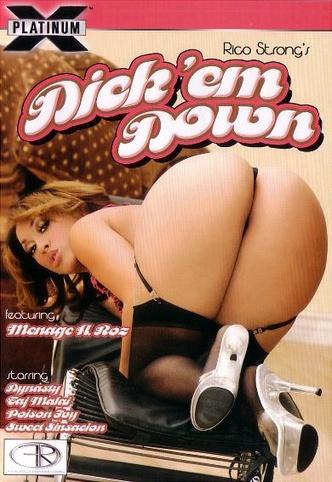 Dick Em Down