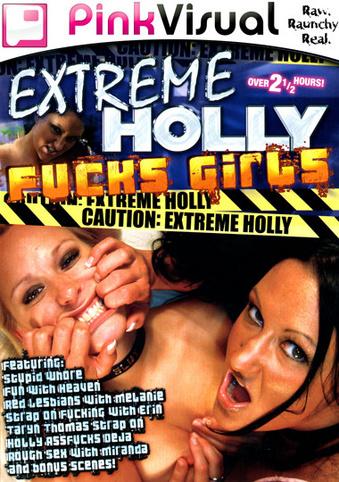 Extreme Holly Fucks Girls