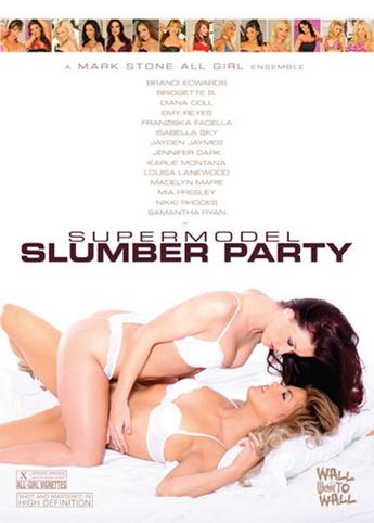 Super Model Slumber Party