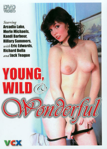 Young Wild And Wonderful