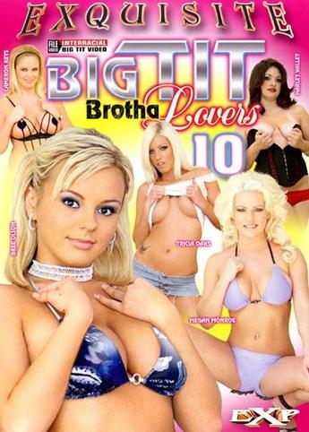Big Tit Brotha Lovers 10