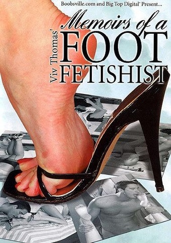 Memoirs Of A Foot Fetish