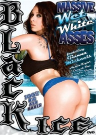 Massive Wet White Asses from Black Ice front cover