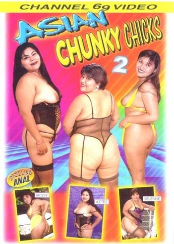 Asian Chunky Chicks 2