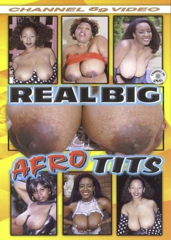 Real Big Afro Tits