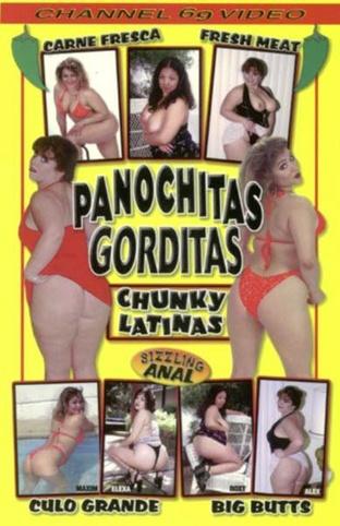 Panochitas Gorditas Chunky Latinas