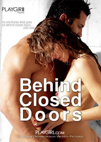 Behind Closed Doors