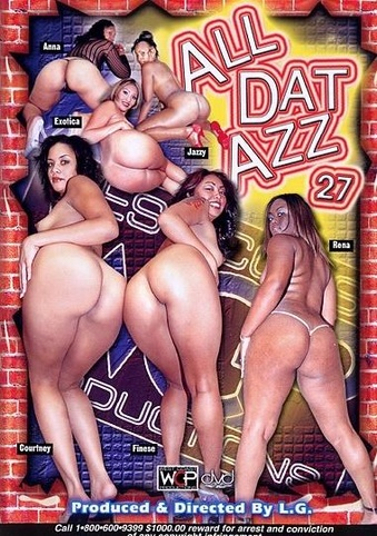 All Dat Azz 27