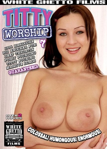 Titty Worship 7