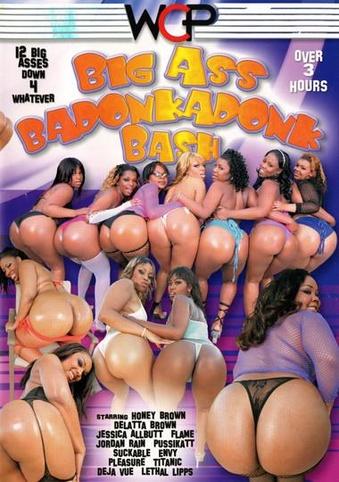 Big Ass Badonkadonk Bash