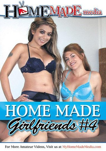 Home Made Girlfriends 4