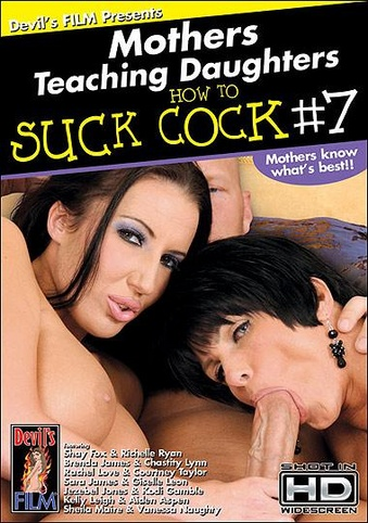 Mothers Teaching Daughters How To Suck Cock 7