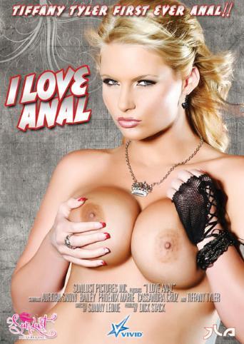 I Love Anal