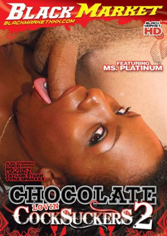 Chocolate Lovin Cocksuckers 2
