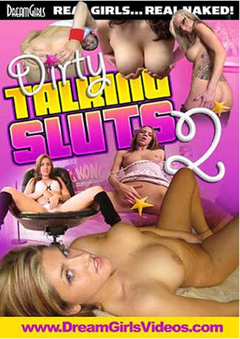 Dirty Talking Sluts 2