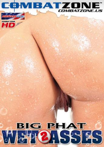 Big Phat Wet Asses 2
