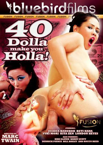 40 Dolla Make You Holla