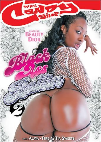 Black Ass Ballin 2