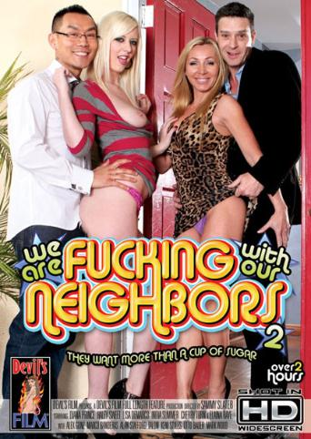 We Are Fucking With Our Neighbors 2