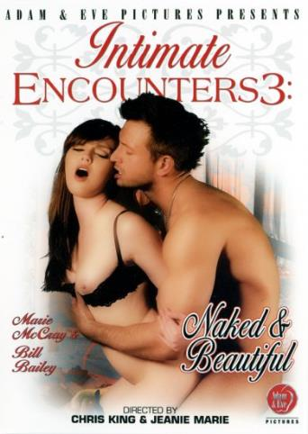 Intimate Encounters 3 Naked And Beautiful