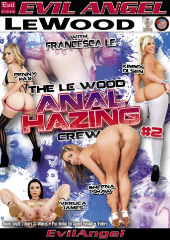 The Le Wood Anal Hazing Crew 2