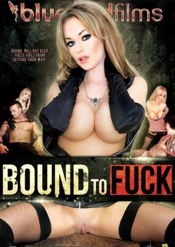 Bound To Fuck from Bluebird Films front cover