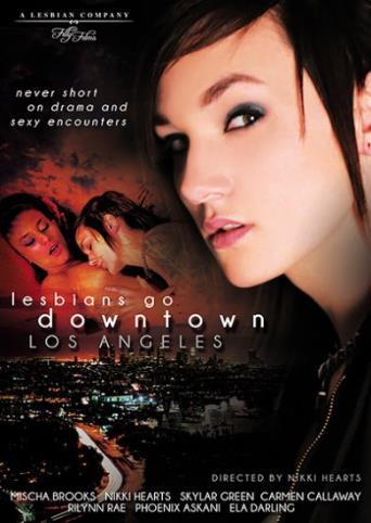 Lesbians Go Downtown Los Angels