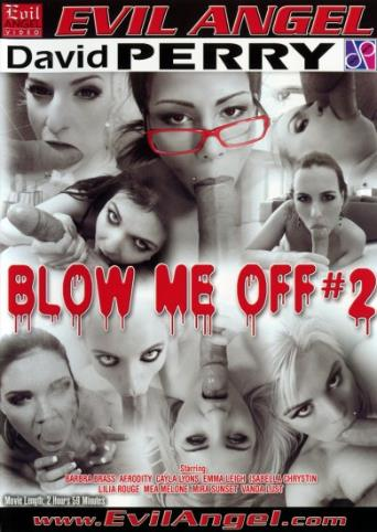 Blow Me Off 2 from Evil Angel front cover