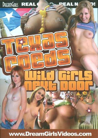 Texas Coeds Wild Girls Next Door from DreamGirls front cover