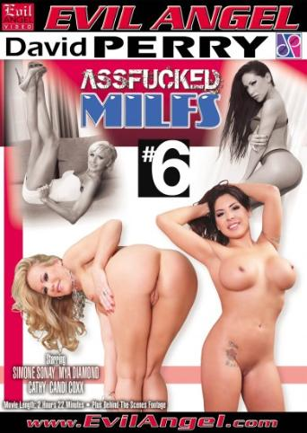 Assfucked MILFs 6 from Evil Angel front cover