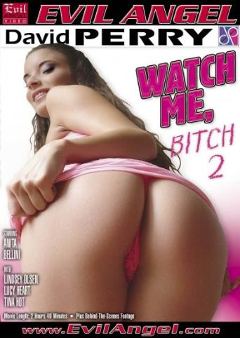 Watch Me Bitch 2