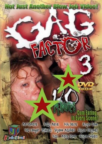 Gag Factor 3