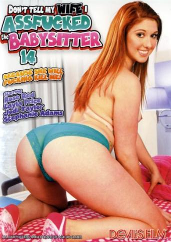 Don't Tell My Wife I Assfucked The Babysitter 14 from Devil's Film front cover