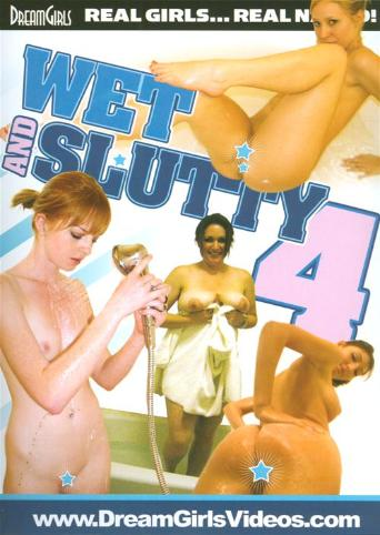 Wet And Slutty 4