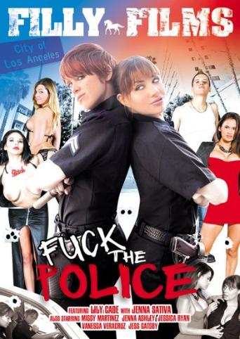 Fuck The Police from Filly Films front cover