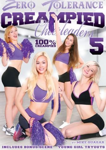 Creampied Cheerleaders 5 from Zero Tolerance front cover
