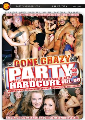 Party Hardcore Gone Crazy 6 from Party Hardcore front cover