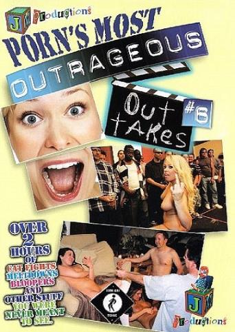 Porn's Most Outrageous Outtakes 6 from JM Productions front cover