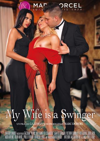 My Wife Is A Swinger from Marc Dorcel front cover