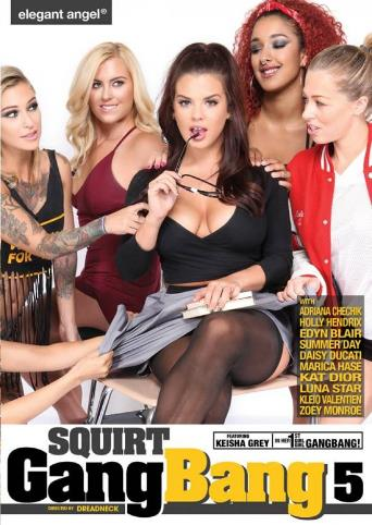 Squirt Gangbang 5 from Elegant Angel front cover